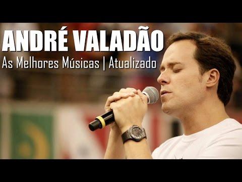 As Melhores de André Valadão - Atualizado