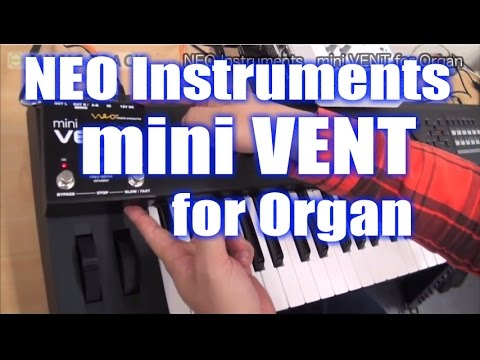 NEO Instrument mini VENT for Organ Demo&Review [English Captions]