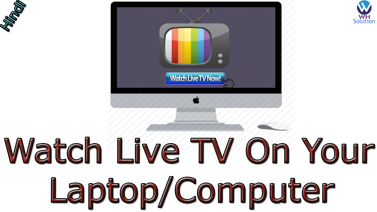 How To Watch Live TV On Your Laptop/Computer | [Hindi/Urdu]
