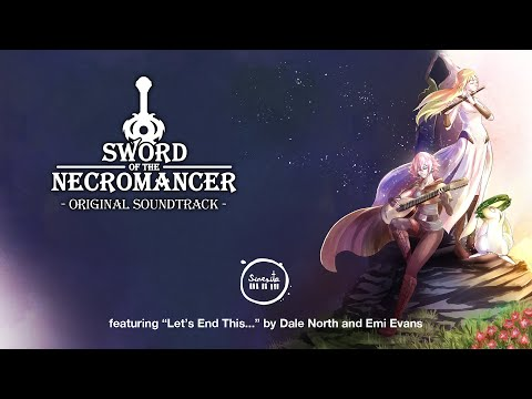 """Sword of the Necromancer OST - """"Let's End This..."""" by Dale North & Emi Evans"""