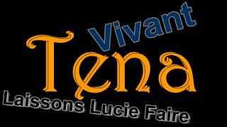 Video Tena - Laissons Lucie Faire download MP3, 3GP, MP4, WEBM, AVI, FLV Agustus 2017
