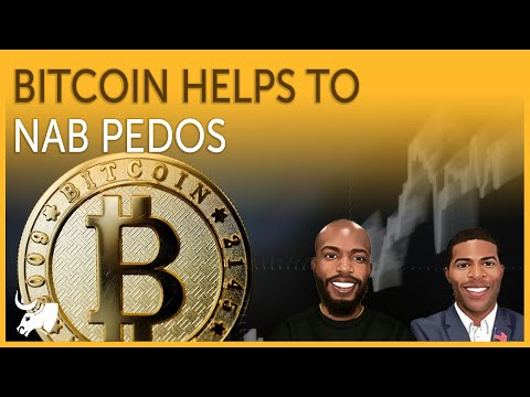 Bitcoin Helps Nab Pedos & Satoshi In Dictionary | TGoC