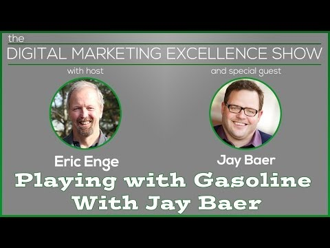 Playing with Gasoline With Jay Baer