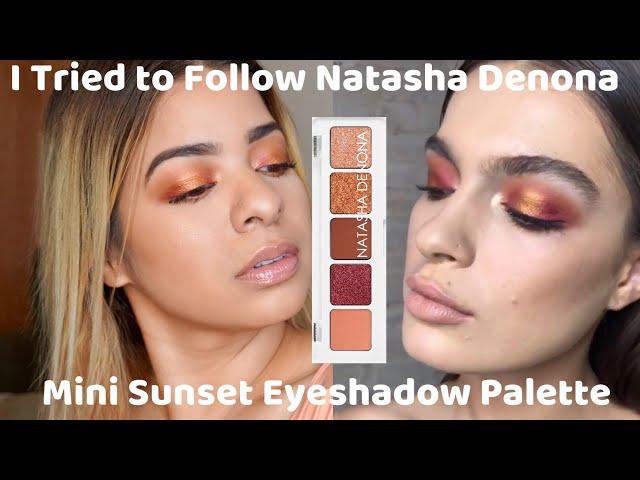 I TRIED FOLLOWING A NATASHA DENONA TUTORIAL - Mini Sunset Eyeshadow Palette (Demo & Review)