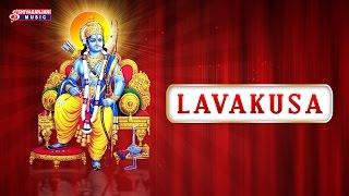 LavaKusa Juke Box -Devotioanal Album - Lord Rama Bhakthi Geethalu