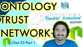NEO NEWS CRYPTO NEWS  ONTOLOGY TRUST NETWORK Part 1. How it helps NEO!