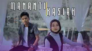 ARIEF FT CICI - Mananti Kasiah [Official Music Video] Lagu Minang Spesial 2020