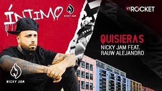 7. Quisieras - Nicky Jam x Rauw Alejandro | Video Letra