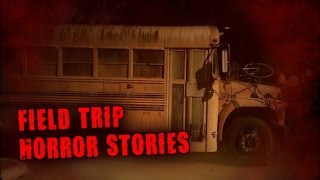 3 True Scary Field Trip Horror Stories thumbnail