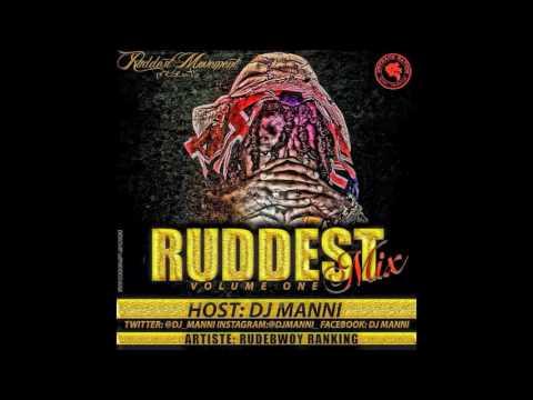DJ MANNI RUDDEST MIX VOL.1