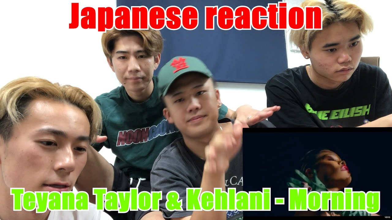 【Japanese reaction】Teyana Taylor & Kehlani - Morning (Official video) US RAP MUSIC