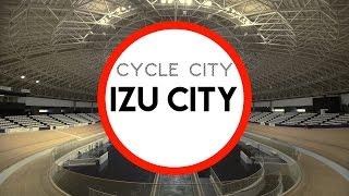 """サイクルシティ伊豆市 """"CYCLE CITY IZU CITY"""" - Introducing Cycling and Rounding Izu City for TOKYO 2020"""