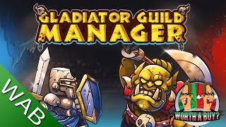 Gladiator Guild Manager Review - Manage your own Gladiators (Video Game Video Review)
