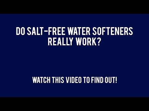 Do Salt Free Water Softeners Really Work?