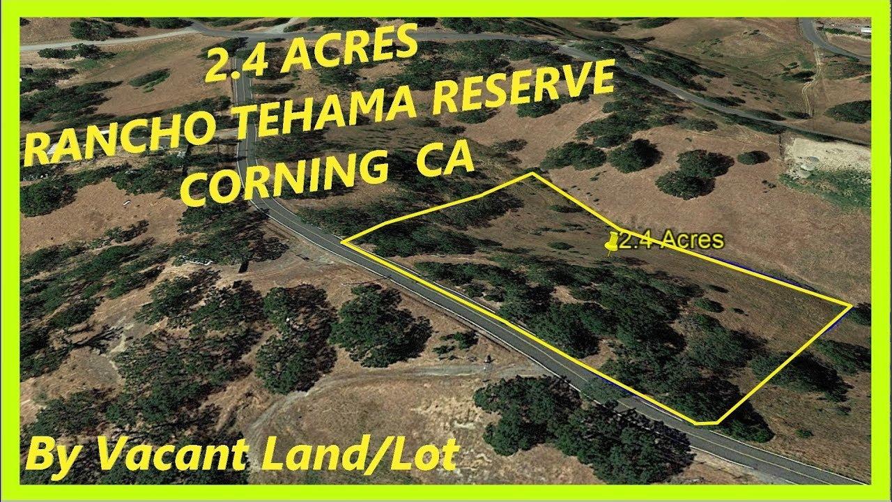 Land for sale in Corning CA - 2.4 Acres in Corning, Tehama county, California