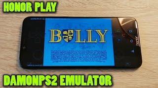 Honor Play - Bully - DamonPS2 v2.5.1 - Test