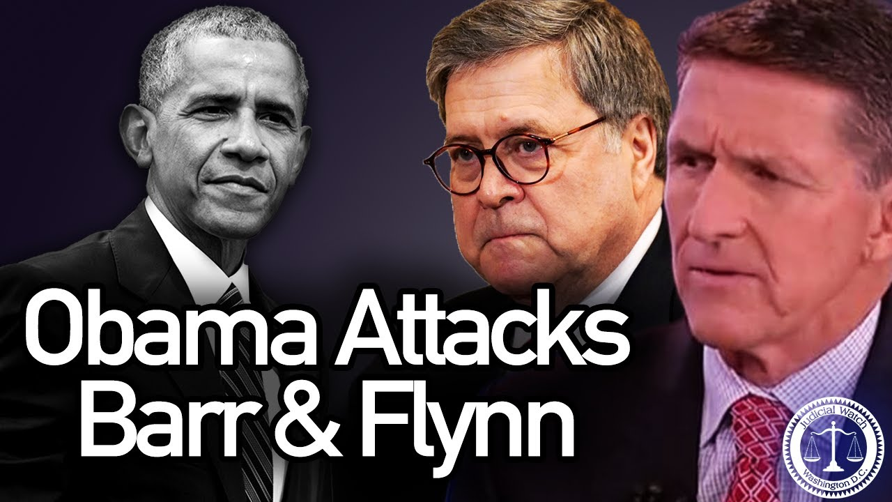 Tom Fitton: Why Did Obama Attack Barr over Flynn Case?