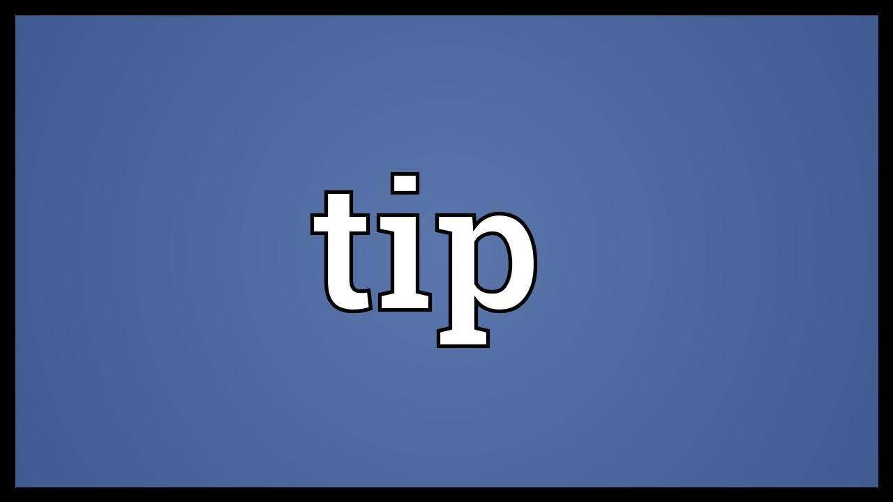 What is the tip: the meaning of the word 99