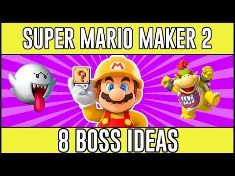 Make Jaw-Dropping Boss Fights - 8 Super Mario Maker 2 Boss Ideas
