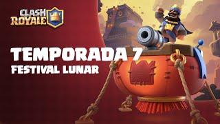 Clash Royale Temporada 7: Festival Lunar 🏮