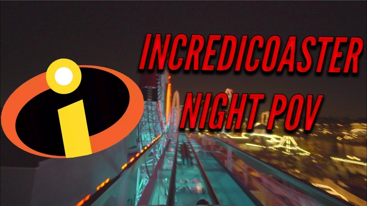 [BEST] Incredicoaster ride NIGHT POV 60FPS *NEW* 2018 Pixar Pier Disney California Adventure