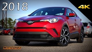 2018 Toyota C-HR CHR XLE - Ultimate In-Depth Look In 4K