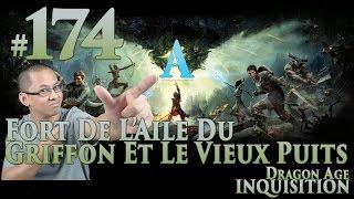 Dragon Age: Inquisition FR [Voleur] #174 Fort de l'Aile du Griffon et le Vieux Puit (Cauchemar*)