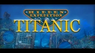 Hidden Expedition: Titanic ❤ Let