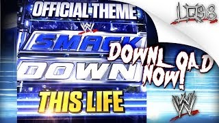 "WWE: SmackDown NEW Theme Song 2013: ""This Life"" [iTunes] by Cody B. Ware + Lyrics"