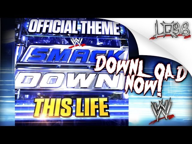 WWE: SmackDown NEW Theme Song 2013: This Life [iTunes] by Cody B. Ware + Lyrics