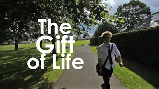 The Gift of Life - Short Film