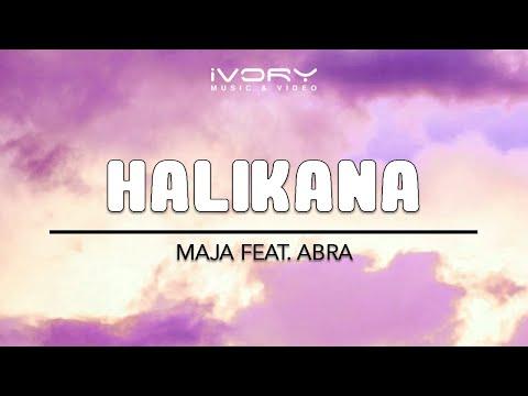 Maja Salvador | Halikana feat. Abra | Official Lyric Video