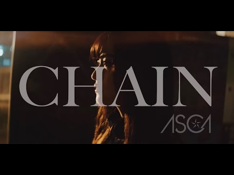 ASCA 『CHAIN』Music Video