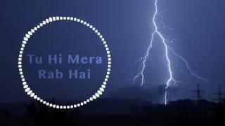 Tu Hi Mera Rab He | Ankit Tiwari | Ishq Junoon