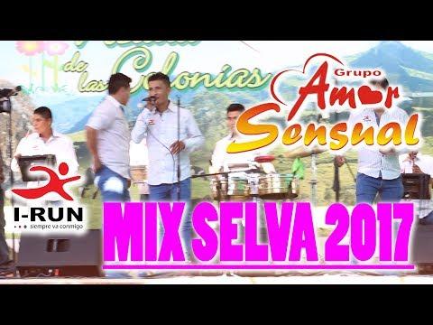 Amor Sensual MIX SELVA 2017 Exclusivo [ CONCIERTO OFICIAL ]