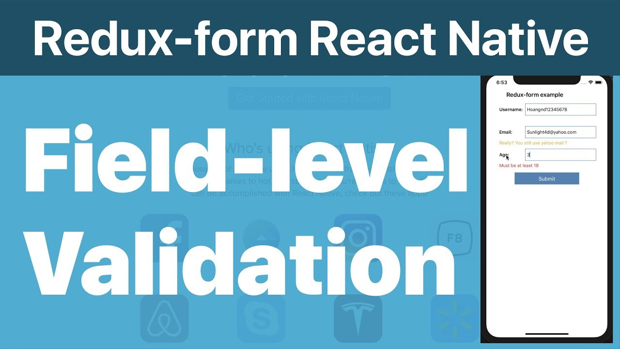 52-Redux-form#3 Field-Level Validation with Redux-form in React Native