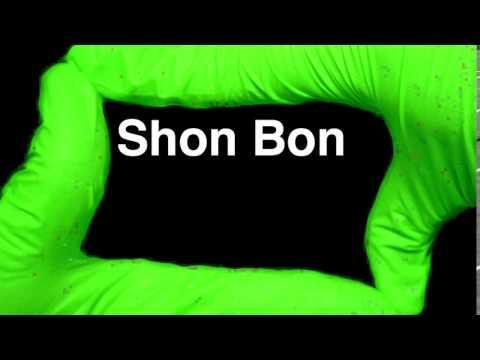 How To Pronounce Shon Bon