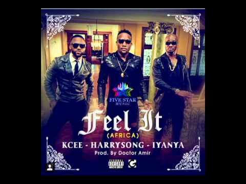 Kcee x Harry Song x Iyanya | Feel It (Africa) (OFFICIAL AUDIO 2015)