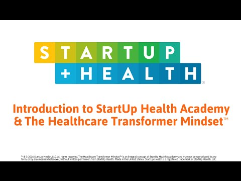 The StartUp Health Academy Introduction