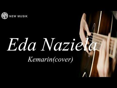Kemarin Engkau Masih Ada di sini bersamaku menikmati rasa ini Kemarin Eda Naziela