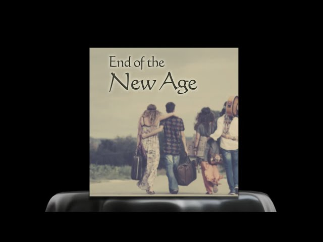 End of the New Age - highlights