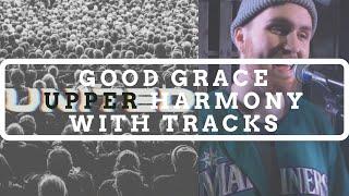 Good Grace (Upper Harmony Tutorial) - Hillsong UNITED