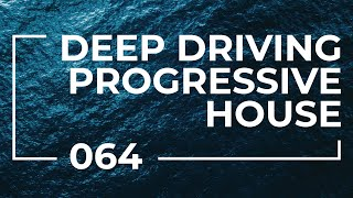 Wanderer 064 | Deep Driving Progressive House Mix [May 11 2021]
