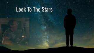 Look To The Stars  - Martin Valins