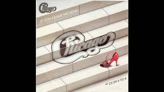 Chicago - If You Leave Me Now (1976) HQ