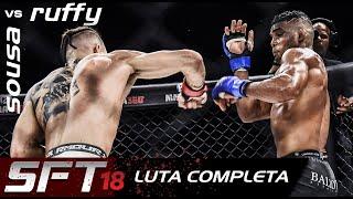 LUTA COMPLETA MMA | SFT 18 Sousavs. Ruffy