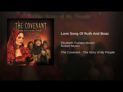 Love Song Of Ruth And Boaz