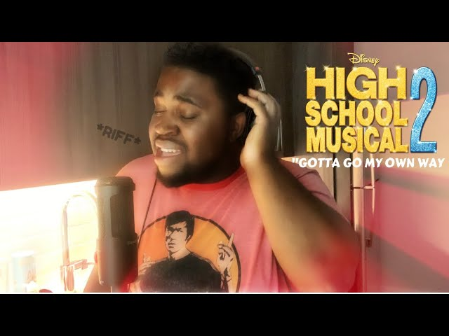 "The Most *DRAMATIC* Cover of ""Gotta Go My Own Way"" from HSM2!"