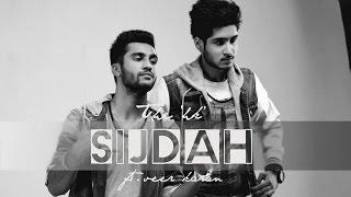 Sijdah feat. Veer Karan (The HK) Mp3 Song Download