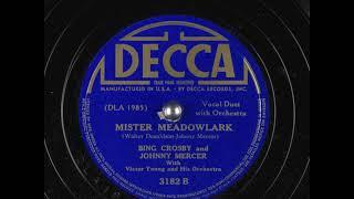 Mister Meadowlark (1940) - Bing Crosby and Johnny Mercer